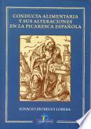 Conducta Alimentaria Y Sus Alteraciones En La Picaresca Española