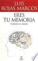 Eres Tu Memoria
