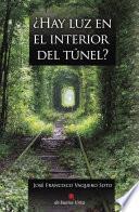 ¿hay Luz En El Interior Del Túnel?
