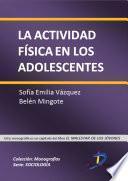 La Actividad Física En Los Adolescentes