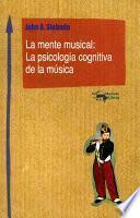 libro La Mente Musical: La Psicología Cognitiva De La Música