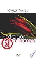 Meditación En La Acción
