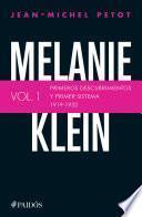 libro Melanie Klein. Primeros Descubrimientos Y Primer Sistema 1919 1932.