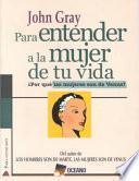 Para Entender A La Mujer De Tu Vida/ To Understand The Woman Of Your Life