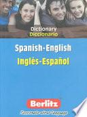 Berlitz Dictionary, Spanish English, English Spanish