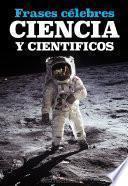 Ciencia Y Cientificos