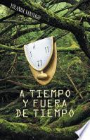 libro A Tiempo Y Fuera De Tiempo