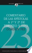 Comentario De Las Epistolas 1 Y 2 De Timoteo Y Tito