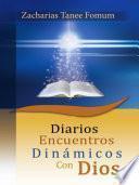 Diarios Encuentros Dinámicos Con Dios