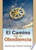 El Camino De La Obediencia