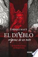 El Diablo: Orígenes De Un Mito