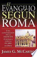 El Evangelio Segun Roma
