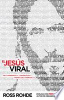 El Jesus Viral / Viral Jesus
