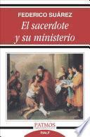 El Sacerdote Y Su Ministerio