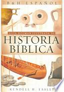 Guia Holman Ilustrada De Historia Biblica