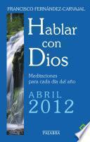 Hablar Con Dios   Abril 2012