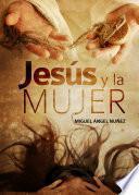 Jesús Y La Mujer