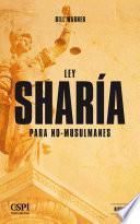 Ley Sharía Para No Musulmanes