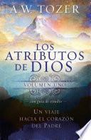 Los Atributos De Dios   Vol. 1 (incluye Guía De Estudio)