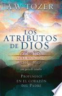 Los Atributos De Dios   Vol.2 (incluye Guía De Estudio)