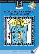 libro Manual 14. El Hombre Y La Mujer, Misterio De Dios
