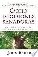 Ocho Decisiones Sanadoras (life S Healing Choices)