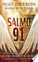 libro Salmo 91   Pocket Book: Historias Veridicas Del Escudo Protector De Dios Y Como Este Salmo Le Ayuda A Usted Y A Los Que Ama