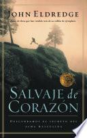 libro Salvaje De Corazón