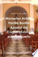 libro Spa Monsenor Antulio Parrilla