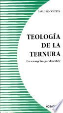 Teología De La Ternura