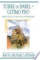 Torre De Babel ? Ultimo Piso