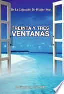 Treinta Y Tres Ventanas