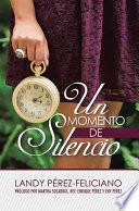 Un Momento De Silencio