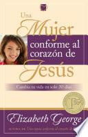 libro Una Mujer Conforme Al Corazón De Jesús
