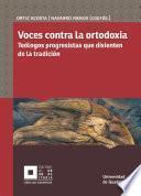 Voces Contra La Ortodoxia