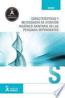 Características Y Necesidades De Atención Higiénico Sanitaria De Personas Dependientes