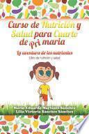 libro Curso De Nutrición Y Salud Para Cuarto De Primaria