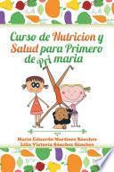 Curso De Nutrición Y Salud Para Primero De Primaria