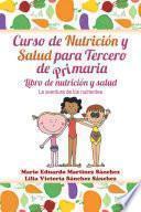 Curso De Nutrición Y Salud Para Tercero De Primaria