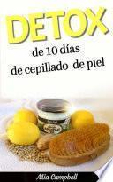 Detox De 10 Días De Cepillado De Piel
