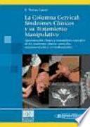 La Columna Cervical:evaluación Clínica Y Aproximaciones Terapéuticas