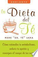 La Dieta Del Te