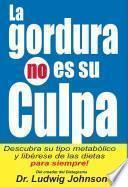 libro La Gordura No Es Su Culpa