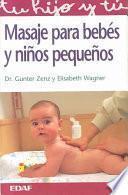 Masaje Para Bebés Y Niños Pequeños