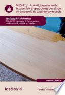 libro Acondicionamiento De La Superficie Y Operaciones De Secado En Productos De Carpintería Y Mueble. Mamd0109