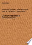 Comunicaciones Ii. Ejercicios Resueltos