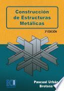 Construccion De Estructuras Metalicas 3o Edicion