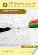 Elaboración De La Documentación Técnica Según El Rebt Para La Instalación De Locales, Comercios Y Pequeñas Industrias. Elee0109