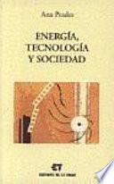libro Energía, Tecnología Y Sociedad