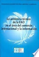 libro La Asistencia Técnica De La Fao En El área Del Comercio Internacional Y La Información